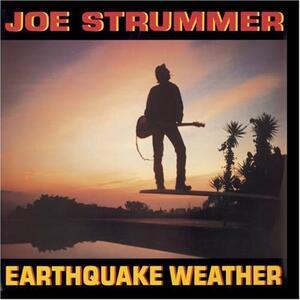 Earthquake Weather - CD Audio di Joe Strummer