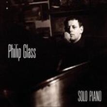 Solo Piano - CD Audio di Philip Glass