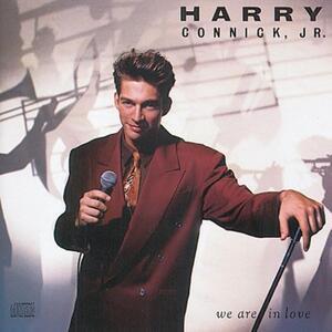 We Are in Love - CD Audio di Harry Connick Jr.