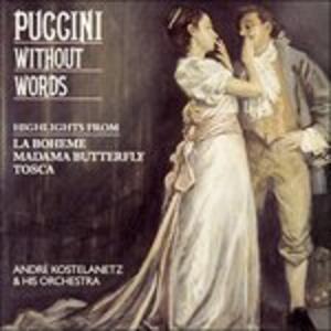 Puccini Without Words - CD Audio di Giacomo Puccini