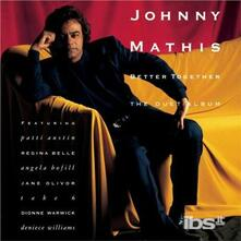 Better Together-The Duet Album - CD Audio di Johnny Mathis