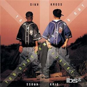 Totally Krossed Out - CD Audio di Kris Kross