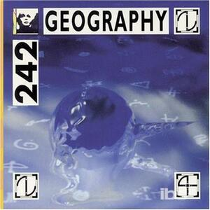 Geography 1981-83 - CD Audio di Front 242