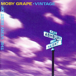 Vintage. Very Best of - CD Audio di Moby Grape