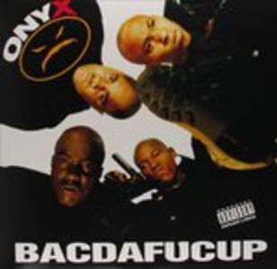 Bacdafucup - Vinile LP di Onyx