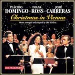 Christmas in Vienna - CD Audio di Placido Domingo,Diana Ross,José Carreras
