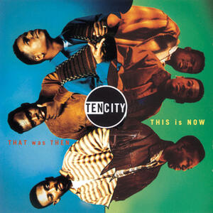 That Was Then, This Is Now - CD Audio di Ten City