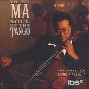 Soul Of The Tango - CD Audio di Yo-Yo Ma