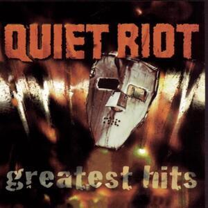 Greatest Hits - CD Audio di Quiet Riot