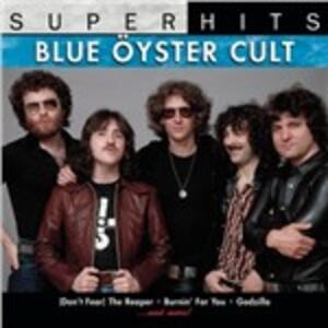 Super Hits - CD Audio di Blue Öyster Cult