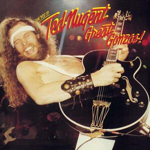 Great Gonzos. The Best of - CD Audio di Ted Nugent