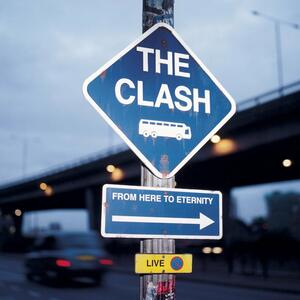 Live. From Here to Eternity - CD Audio di Clash