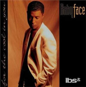 For the Cool in You - CD Audio di Babyface