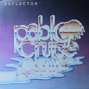 Reflector - Vinile LP di Pablo Cruise