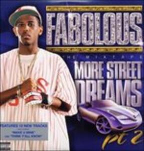 More Street Dreams Part 2 - Vinile LP di Fabolous