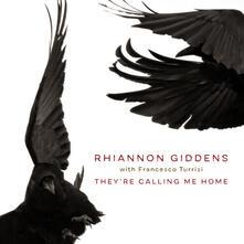 They're Calling Me Home - CD Audio di Rhiannon Giddens