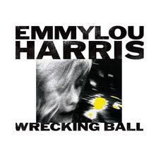 Wrecking Ball - CD Audio di Emmylou Harris