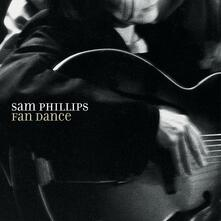 Fan Dance - Vinile LP di Sam Phillips