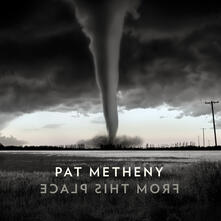 From This Place - Vinile LP di Pat Metheny