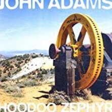 Hoodoo Zephyr - CD Audio di John Adams
