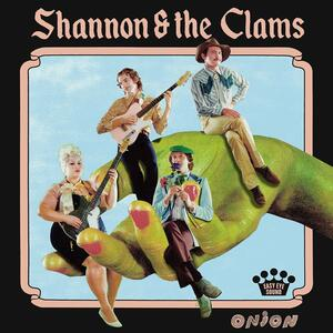 Onion - Vinile LP di Shannon & the Clams