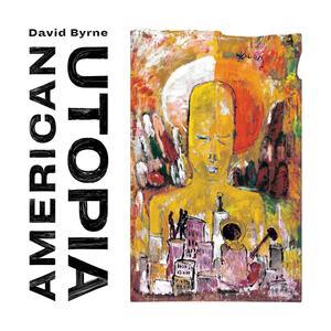 American Utopia - Vinile LP di David Byrne