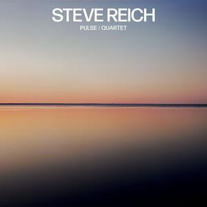 Pulse - Quartet - Vinile LP di Steve Reich