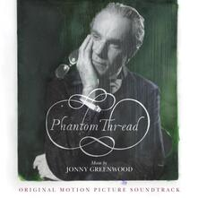 Phantom Thread (Colonna sonora) - Vinile LP di Jonny Greenwood