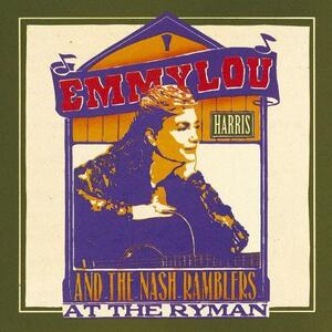 Emmylou Harris and the Nash Ramblers at the Ryman - Vinile LP di Emmylou Harris