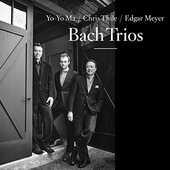 Vinile Trii Johann Sebastian Bach Yo-Yo Ma Edgar Meyer