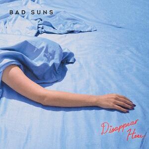 Disappear Here - Vinile LP di Bad Suns