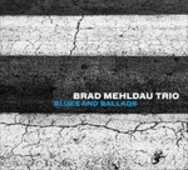 Vinile Blues and Ballads Brad Mehldau (Trio)