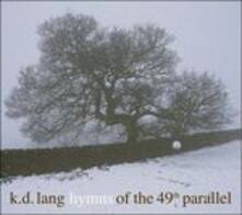 Hymns of the 49th - Vinile LP di K.D. Lang