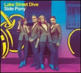 Side Pony - Vinile LP di Lake Street Dive