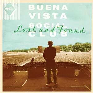 Lost and Found - Vinile LP di Buena Vista Social Club