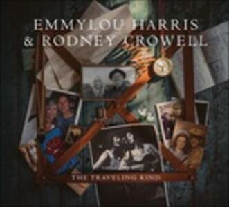 The Traveling Kind - Vinile LP + CD Audio di Emmylou Harris,Rodney Crowell