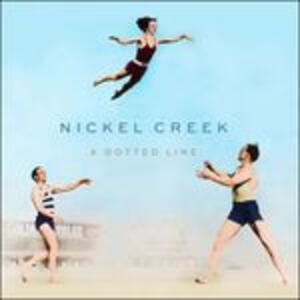 A Dotted Line - Vinile LP di Nickel Creek
