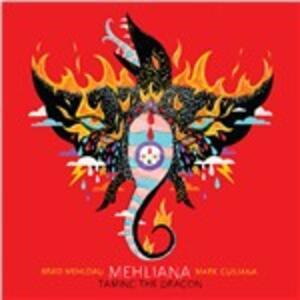 Mehliana. Taming the Dragon - Vinile LP + CD Audio di Brad Mehldau,Mark Guiliana