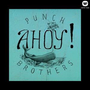 Ahoy! - Vinile LP di Punch Brothers
