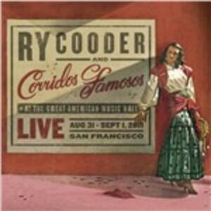 Live in San Francisco - Vinile LP + CD Audio di Ry Cooder,Corridos Famosos