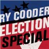 Vinile Election Special Ry Cooder