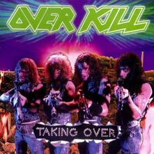 Taking Over - CD Audio di Overkill