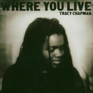 Where you Live - CD Audio di Tracy Chapman