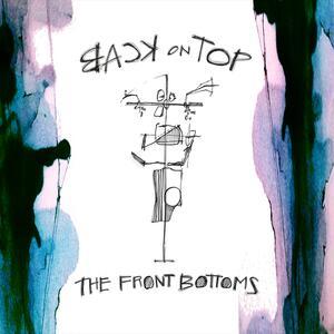 Back on Top - Vinile LP di Front Bottoms