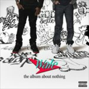 Album About Nothing - CD Audio di Wale
