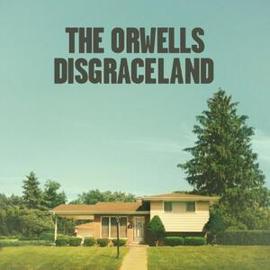 Disgraceland - Vinile LP di Orwells