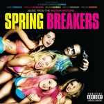 Cover CD Spring Breakers - Una vacanza da sballo