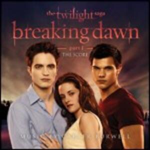 The Twilight Saga. Breaking Dawn Part 1. The Score (Colonna Sonora) - CD Audio di Carter Burwell