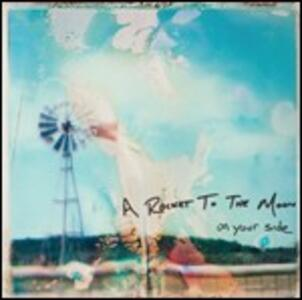 On Your Side - CD Audio di A Rocket to the Moon