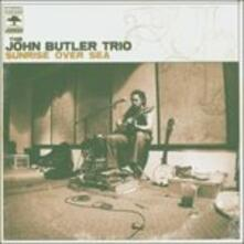 Sunrise Over the Sea - CD Audio di John Butler (Trio)